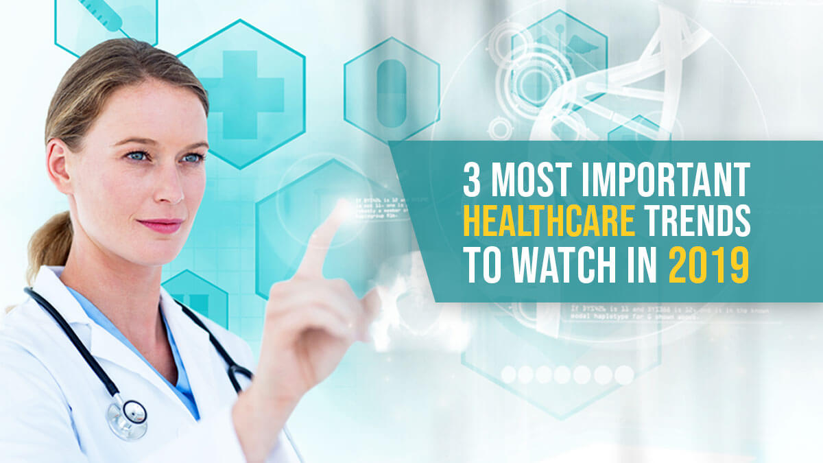 Fadhion Bloggerin Deutschland 2019: The 3 Most Important Healthcare Trends To Watch In 2019